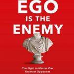 Ego vijand leiderschap must-read