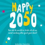Verwacht Het happy 2050 scenario