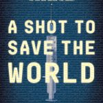 Selectie A Shot to Save the World